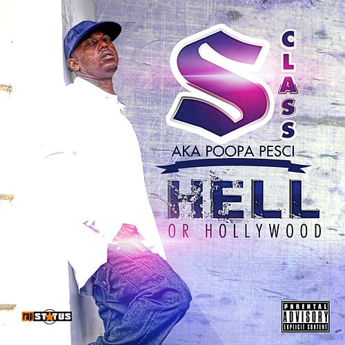 Hell or Hollywood de S.Class