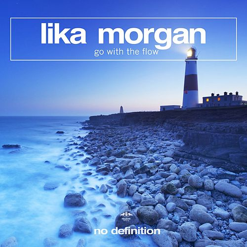 Go with the Flow by Lika Morgan