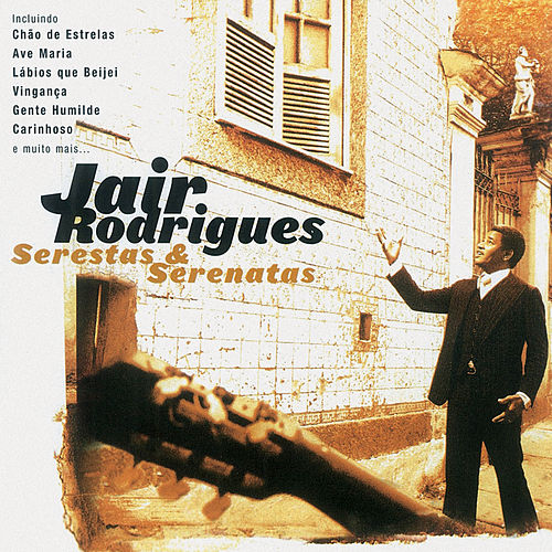 Serestas & Serenatas de Jair Rodrigues