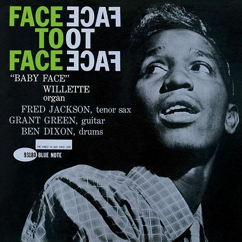 Face To Face (Remastered) van Baby Face Willette