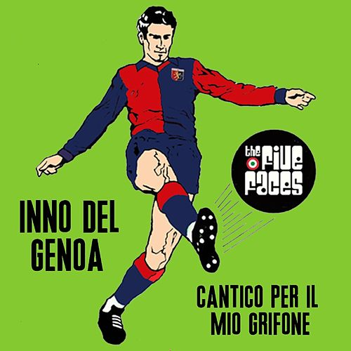 Inno del Genoa by The Five Faces