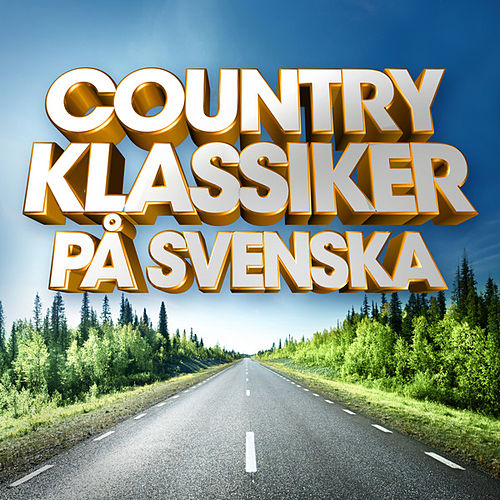 Countryklassiker på svenska von Various Artists
