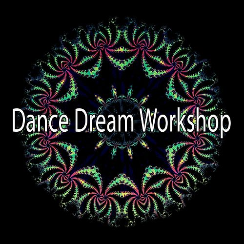 Dance Dream Workshop by CDM Project