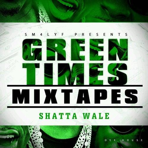 Green Times Mixtape by Shatta Wale