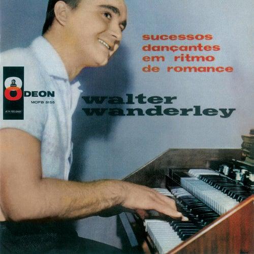 Sucessos Dançantes Em Ritmo De Romance de Walter Wanderley