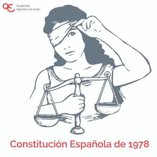 Constitución Española de 1978 de Academia Opositar Con Éxito