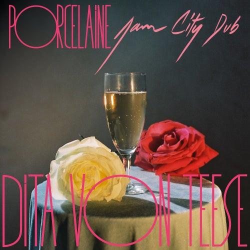 Porcelaine (Jam City Dub) by Dita Von Teese