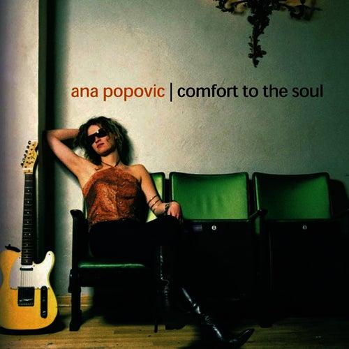 Comfort To The Soul de Ana Popovic