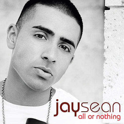All Or Nothing van Jay Sean