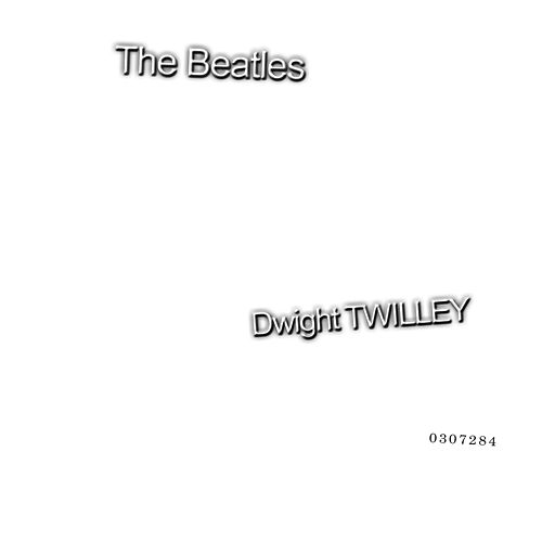 The Beatles (Deluxe Edition) by Dwight Twilley