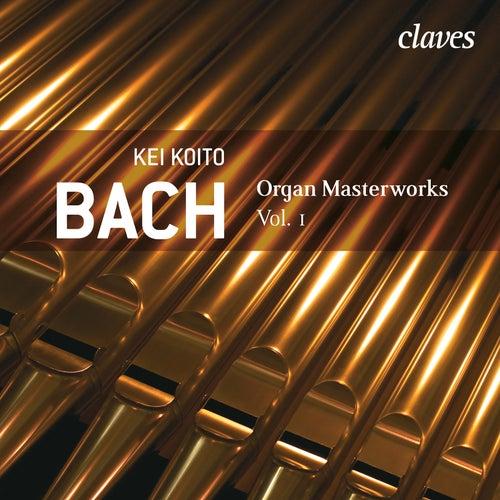 J. S. BACH - Organ Masterworks, Vol. 1 by Kei Koito
