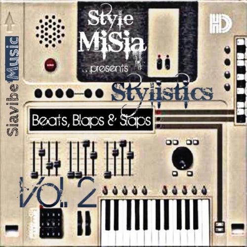 Stylistics - Beats, Blaps & Slaps: Vol. 2 by Style MiSia