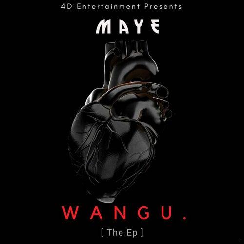 Wangu E.P de Maye