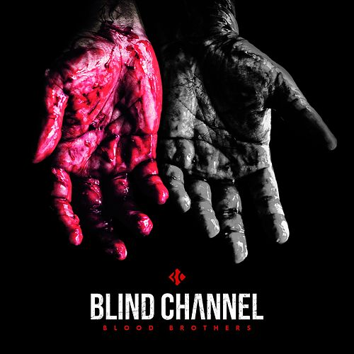 Blood Brothers de Blind Channel