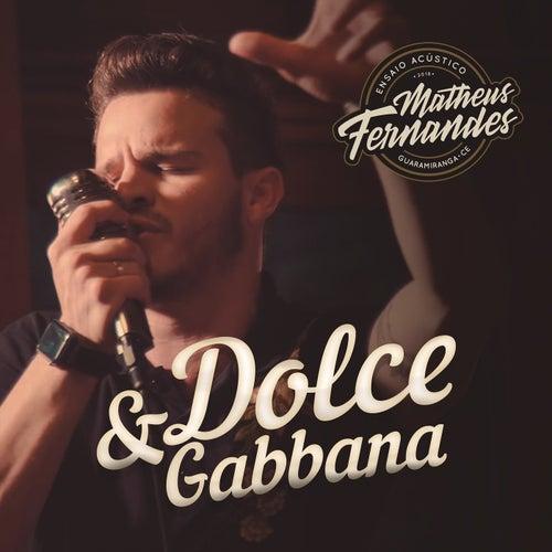 Dolce & Gabbana (Acústico) by Matheus Fernandes