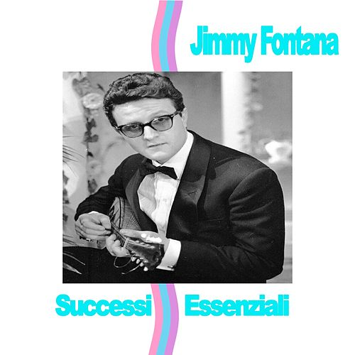 Jimmy Fontana - Successi Essenziali de Jimmy Fontana