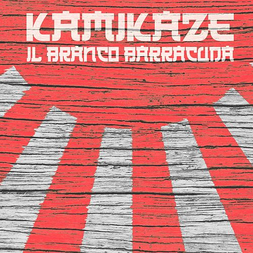 Kamikaze by Il Branco Barracuda