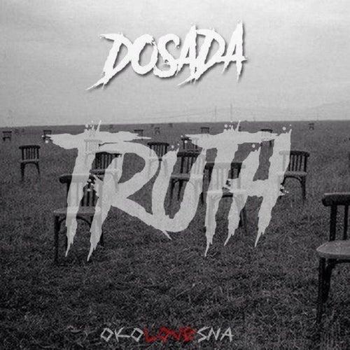Truth de Dosada