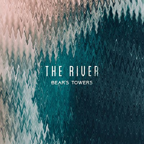 The River by Bear's Towers