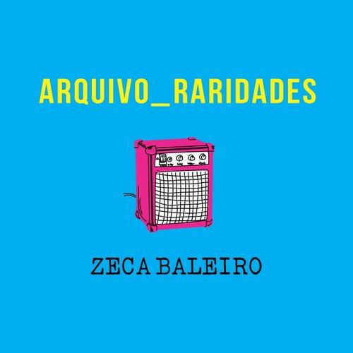 Arquivo_Raridades by Zeca Baleiro