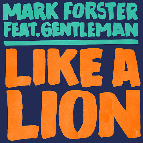 Like a Lion feat. Gentleman (Polish Version) de Mark Forster