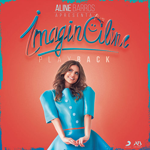 ImaginAline (Playback) de Aline Barros
