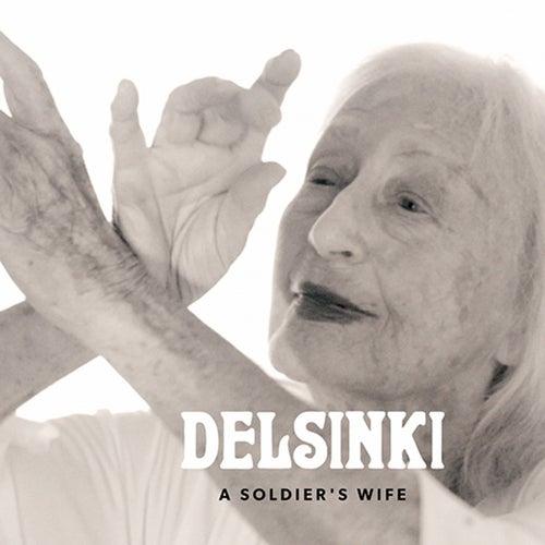 A Soldier's Wife von Delsinki