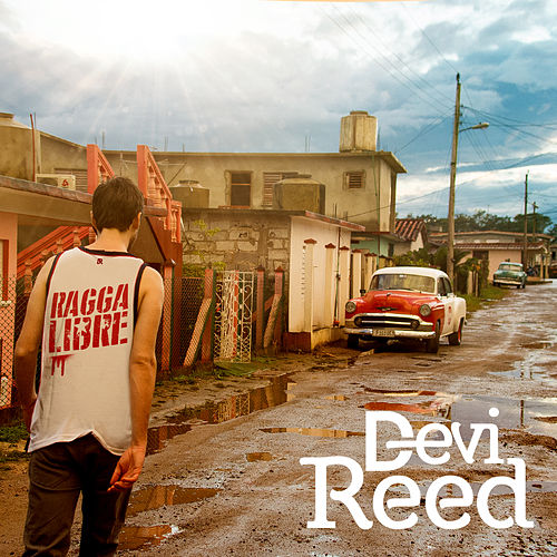 Ragga Libre by Devi Reed
