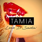 Leave It Smokin' by Tamia