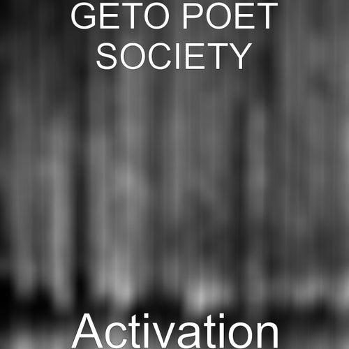 Activation von Geto Poet Society