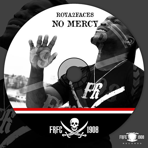 No Mercy by Roya2faces