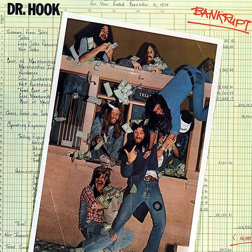 Bankrupt by Dr. Hook