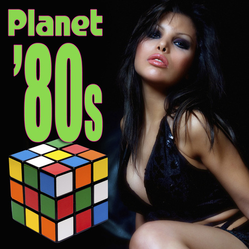 Planet '80s by Various Artists
