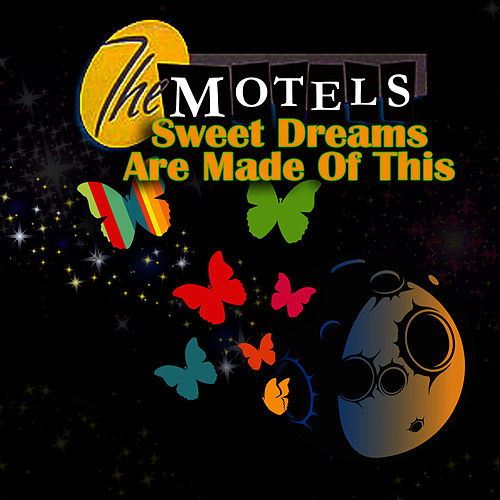 Sweet Dreams (Are Made Of This) de The Motels
