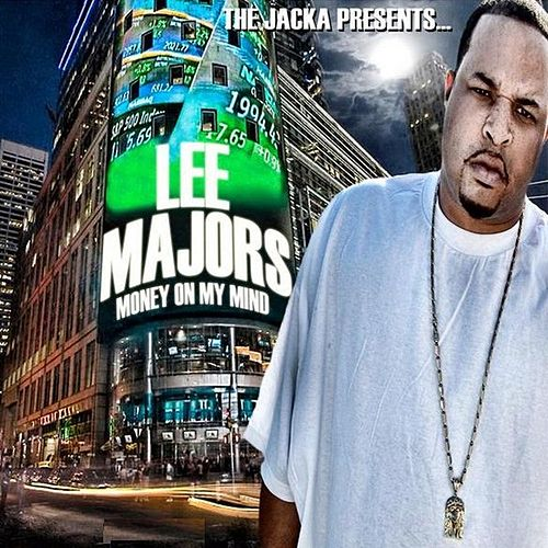 The Jacka Presents: Money On My Mind by Lee Majors