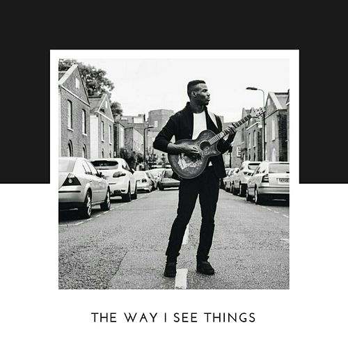 The Way I See Things de Emmanuel Nwamadi