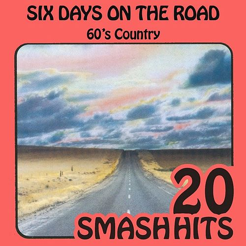 60's Country - Six Days On The Road de Various Artists