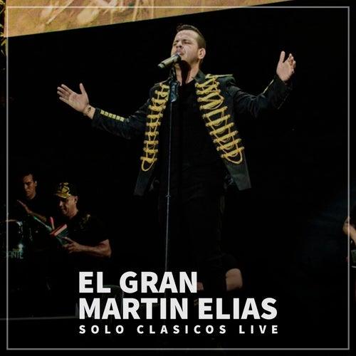 Solo Clasicos Live de El Gran Martín Elías