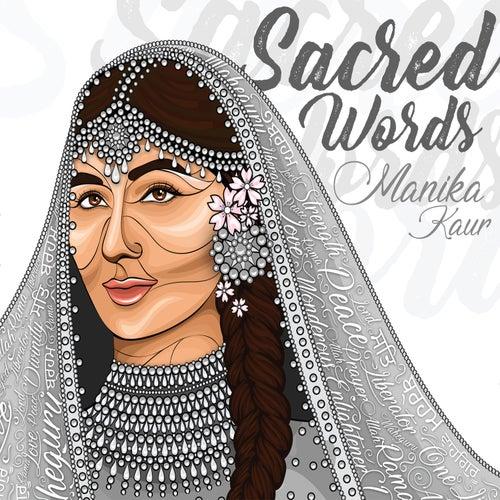 Sacred Words by Manika Kaur
