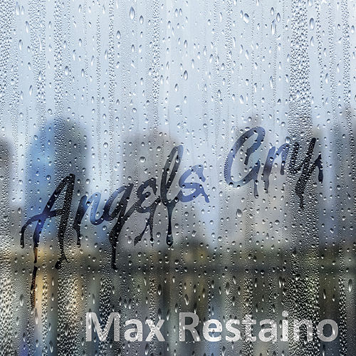 Angels Cry by Max Restaino