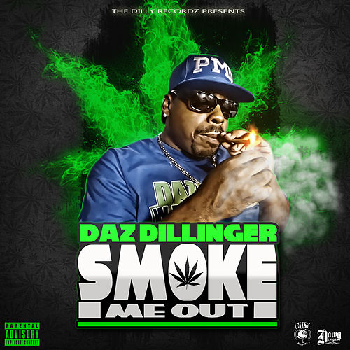 Smoke Me Out de Daz Dillinger