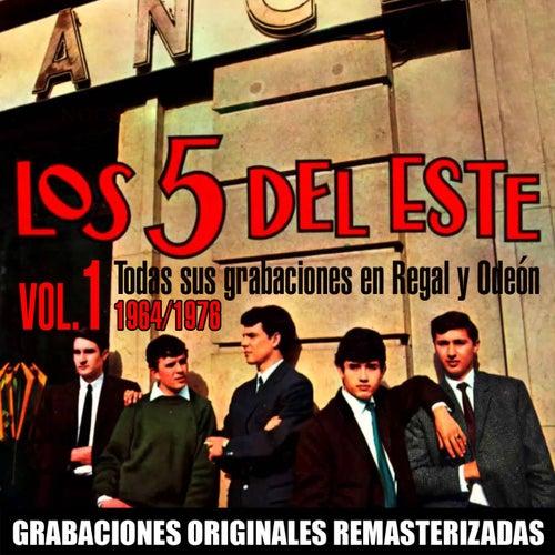 Todas sus grabaciones en Regal y Odeón, Vol. 1 (1964-1976) by Los 5 del Este