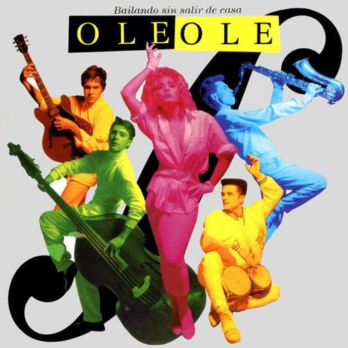 Bailando Sin Salir De Casa de Ole Ole