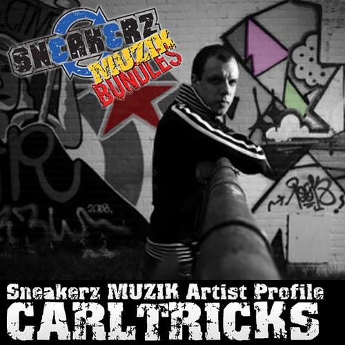 Sneakerz MUZIK Artist Profile: Carl Tricks de Carl Tricks
