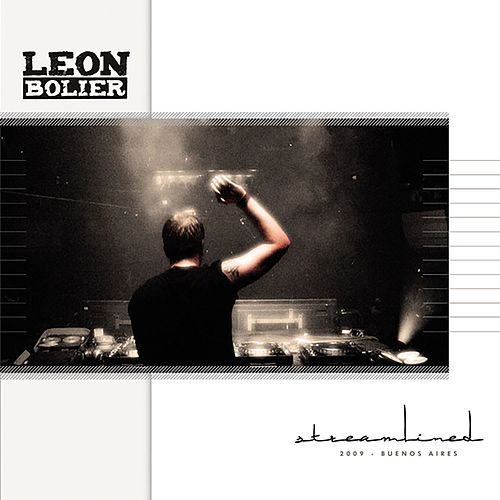 Streamlined 09: Buenos Aires (Mixed by Leon Bolier) von Leon Bolier
