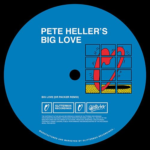 Big Love (Dr Packer Remix) von Pete Heller's Big Love