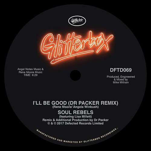 I'll Be Good (feat. Lisa Millett) (Dr Packer Remix) de Soul Rebels