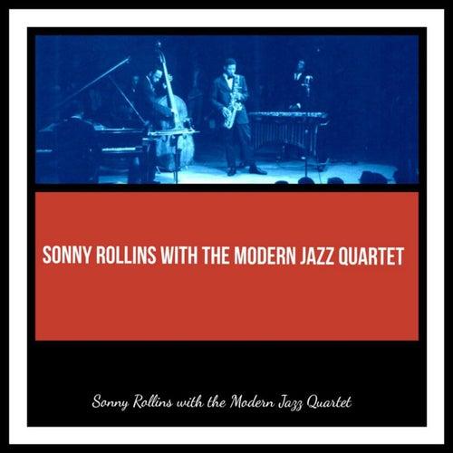 Sonny Rollins with the Modern Jazz Quartet de Sonny Rollins