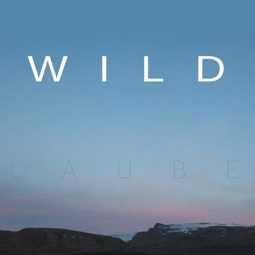 L'aube by Wild