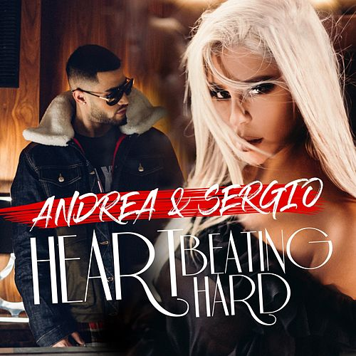Heart Beating Hard (Radio Edit) by Sergio Andrea